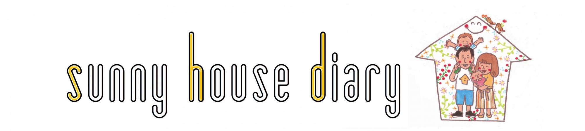 sunny house diary